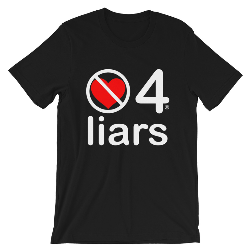 no love 4 liars - Black Short-Sleeve Unisex T-Shirt
