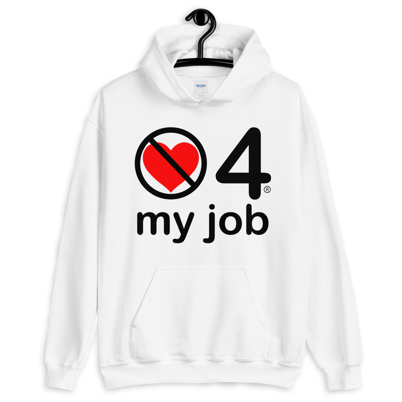 no love 4 my job - White Unisex Hoodie