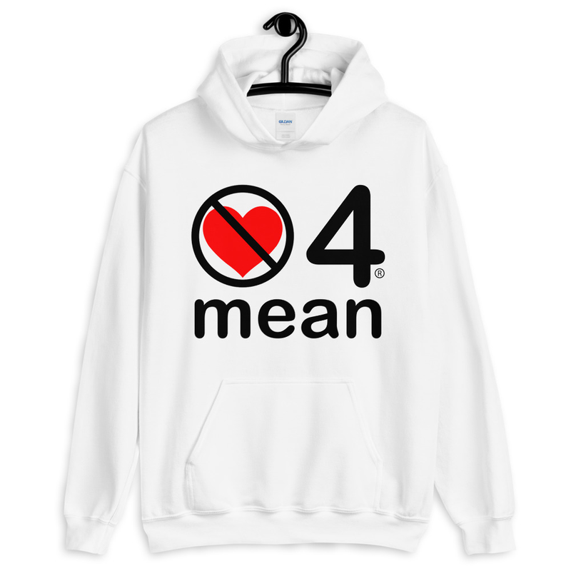 no love 4 mean - White Unisex Hoodie