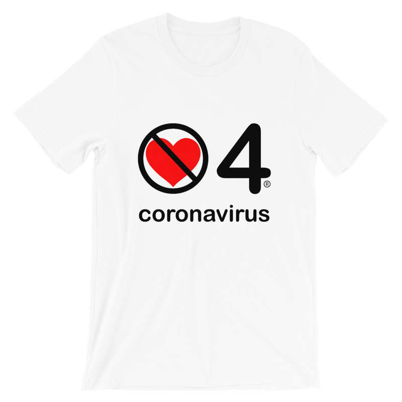 no love 4 coronavirus White Short-Sleeve Unisex T-Shirt