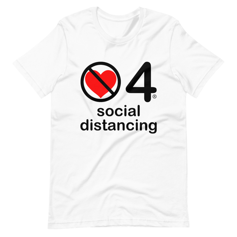 no love 4 social distancing - White Short-Sleeve Unisex T-Shirt