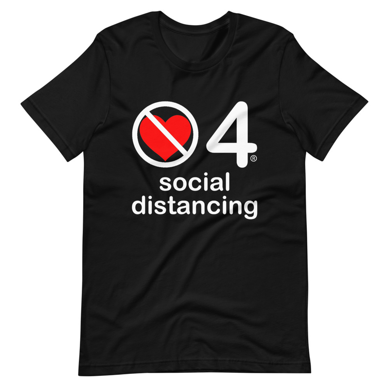 no love 4 social distancing - Black Short-Sleeve Unisex T-Shirt