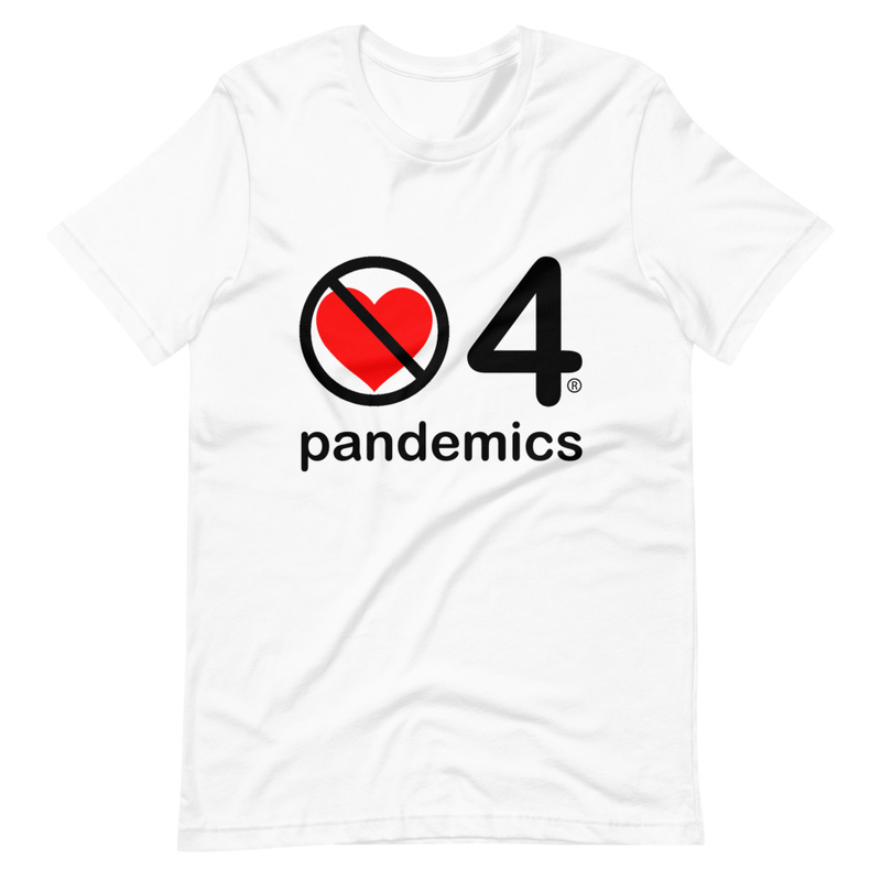 no love 4 pandemics - White Short-Sleeve Unisex T-Shirt