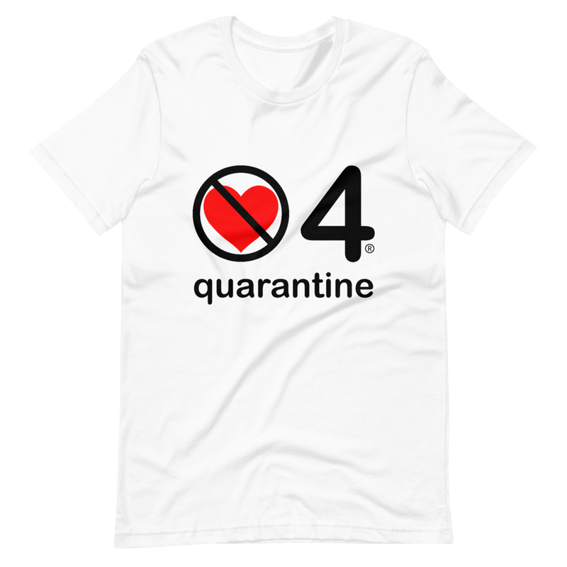 no love 4 quarantine - White Short-Sleeve Unisex T-Shirt
