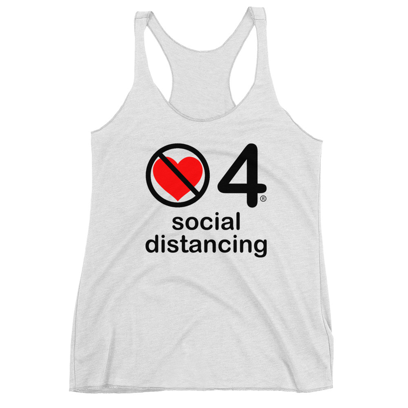 no love 4 social distancing - Heather White Women's Racerback Tank