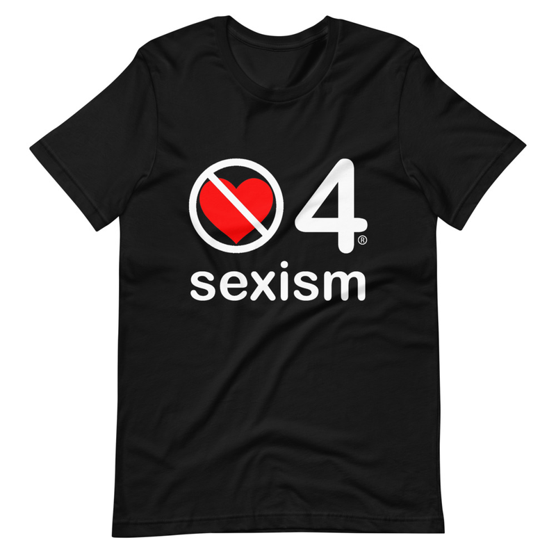 no love 4 sexism - Black Short-Sleeve Unisex T-Shirt