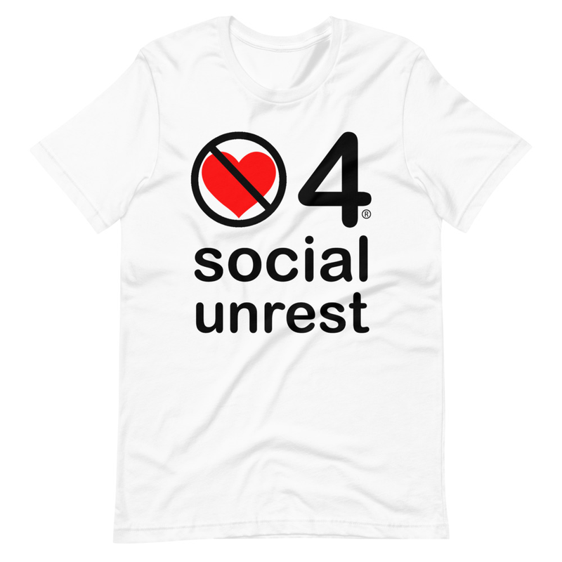 no love 4 social unrest - White Short-Sleeve Unisex T-Shirt