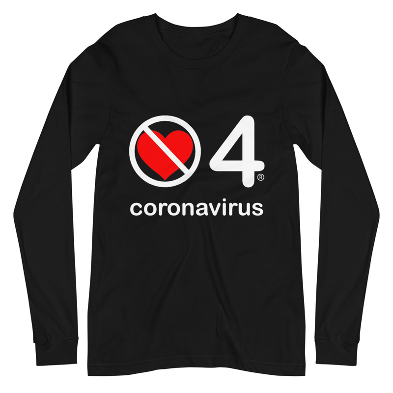 no love 4 coronavirus - Black Unisex Long Sleeve Tee