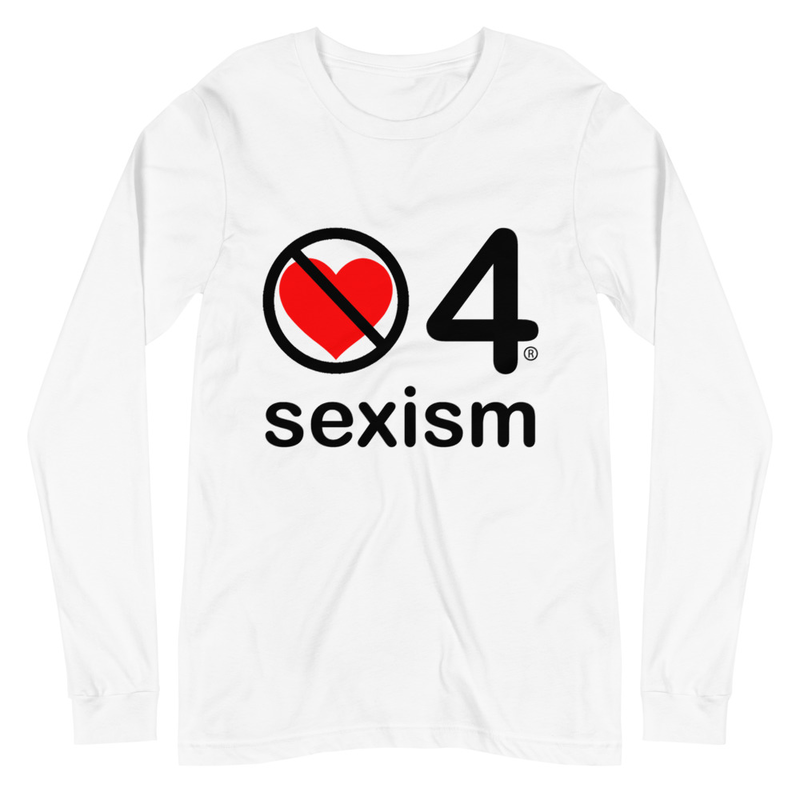 no love 4 sexism - White Unisex Long Sleeve Tee